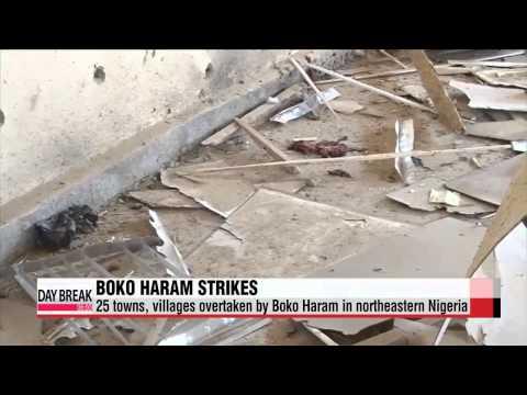 25 towns, villages overtaken by Boko Haram in northeastern Nigeria