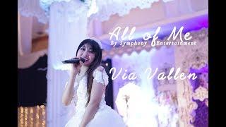 Via Vallen - All Of Me (Symphony Entertainment Surabaya)