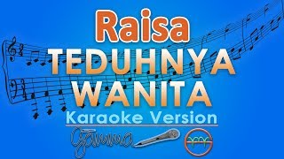 Download Lagu Raisa - Teduhnya Wanita (Karaoke Lirik Tanpa Vokal) by GMusic Gratis STAFABAND