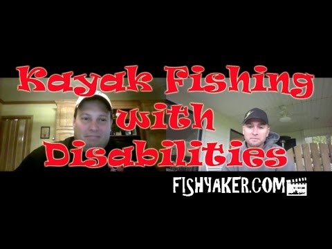 Kayak Fishing with Disabilities  with Mike Conneen  Episode 330