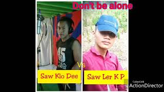 Karen hip hop new Song. 2019)..bon. t..be alone to me)..Saw Ler K P. )Vs.Saw Klo Dee.)