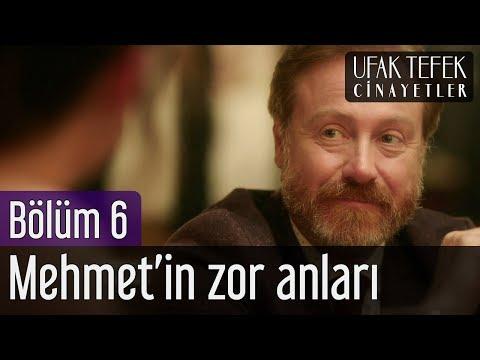 Ufak Tefek Cinayetler 6. Bölüm - Mehmet'in Zor Anları