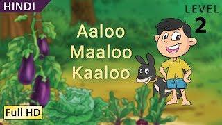 """Aaloo Maaloo Kaaloo :  Learn Hindi with subtitles - Story for Children """"BookBox.Com"""""""
