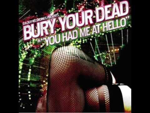 Bury Your Dead - Ten Minutes Romance