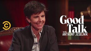 Tig Notaro Can Make Anything Funny - Good Talk with Anthony Jeselnik