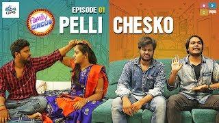 Pelli Chesko || EP 01 || Family Circus || Racha Gang || Tamada Media