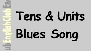 Tens And Units Blues Song