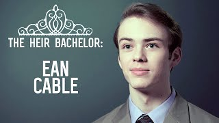 The Heir | Meet the Selected Suitors: Ean Cable