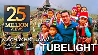 download lagu Tubelight Song: Naach Meri Jaan  - Salman Khan. gratis
