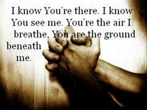I Know Youre There - Casting Crowns