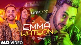 Tu Emma Watson Wargi: Harjot (Full Song) Mista Baaz | Ravi Raj | Latest Punjabi Songs 2018
