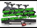 How to setup video surveillance CCTV DVR system guide, Annke 8ch camera DVR review