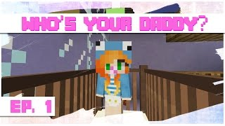 Minecraft: Who's Your Daddy? - Ep.01 | (Funny Moments) | Marielitai Gaming