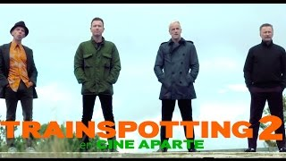 Cine aparte: Trainspotting 2