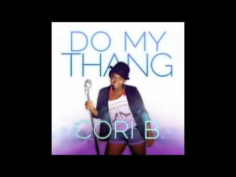 Cori B - Do My Thang (prod. 1500 or Nothin)