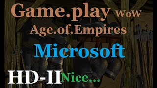 age of empires 2 HD Game play......