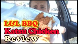 GG ep. 96 - L&L Hawaiian BBQ - Katsu Chicken Review