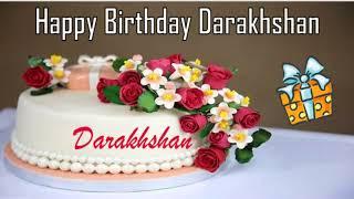 Happy Birthday Darakhshan Image Wishes✔