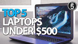 Best Laptops Under 500 in 2019