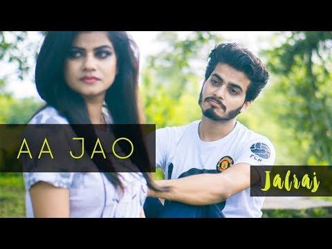 JalRaj || Aa Jao || Official Video