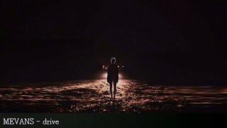 MEVANS - drive [Ariana Grande x Justin Timberlake x ZHU]