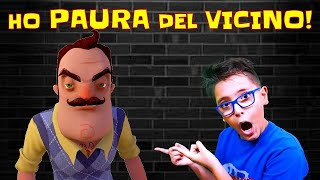 HO PAURA DEL VICINO! - HELLO NEIGHBOR - Leo Toys