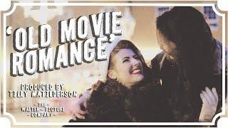 Old Movie Romance   WhoHaha [CC]