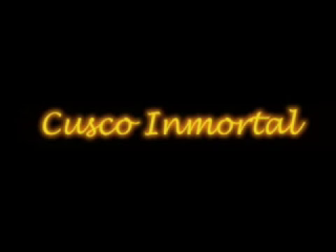 CUSCO INMORTAL