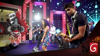 Derana Battle Of The Bands | Acoustic ( 04  - 08  - 2019 )