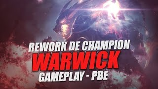 WARWICK REWORK ! - Gameplay PBE FR League of Legends
