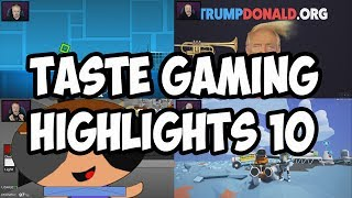 TASTE GAMING HIGHLIGHTS 10 | MORE AWESOME FUN AND FAILS COMPILATION | TGH10 COMPILATION