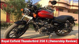 Royal Enfield Thunderbird 350 X 2019 (Ownership Review)