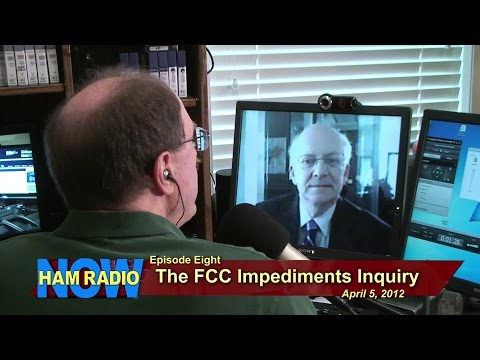 Ham Radio Now - Episode 8: FCC 'Impediments' Inquiry