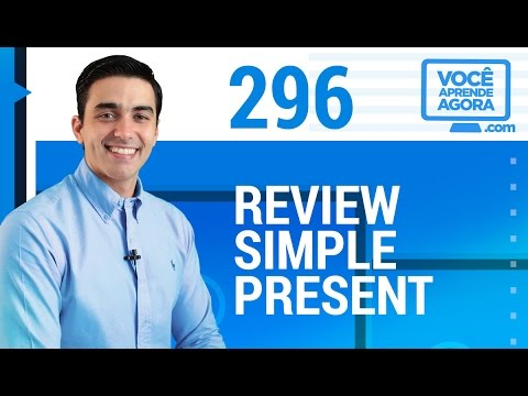 AULA DE INGLÊS 296 Review Simple Present