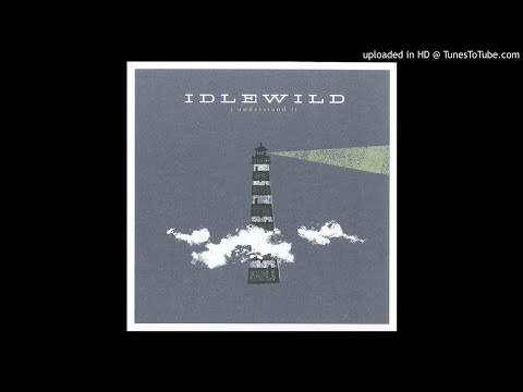 Idlewild - Work We Never Do