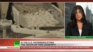 Overmedicated nation (children) in danger  5/5/14