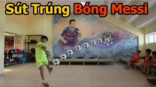 Thử Thách Bóng Đá sút trúng bóng của Messi với Quang Hải Nhí U23 Việt Nam tương lai