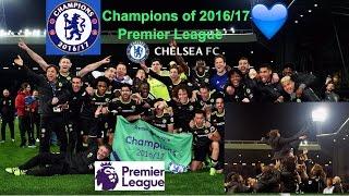 Chelsea FC Premier League Champions 2016/17 HD.
