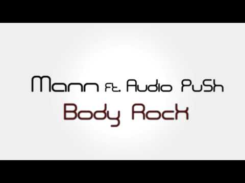 Mann Ft. Audio Push - Body Rock + Lyrics (official Audio) video