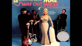 Mae West - When A Man Loves A Woman