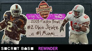 The 2003 Fiesta Bowl's climactic moment deserves a deep rewind | Ohio State vs Miami