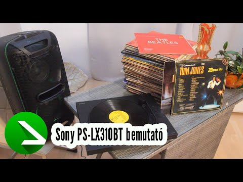 Bluetooth hangszórón bakelit zene? | Sony PS-LX310BT Bakelit lejátszó bemutató