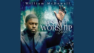 Watch William Mcdowell Go Forth video