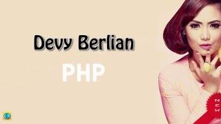 Devy Berlian PHP Pemberi Harapan Palsu Lirik Lyrics