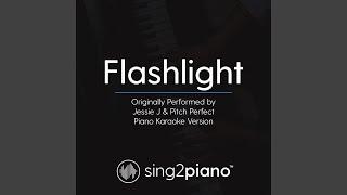 Flashlight Originally Performed By Jessie J Pitch Perfect Piano Karaoke Version