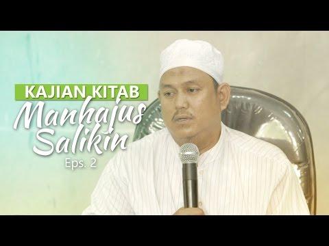Kajian Rutin: Kitab Manhajus Salikin 2 - Ustadz Fakhruddin
