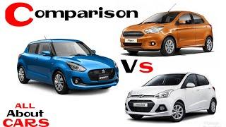 2019 Maruti Suzuki Swift , Hyundai grand i10 & Ford Figo | Comparison | Hindi | ALL ABOUT CARS