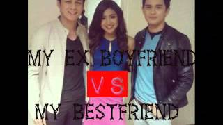 My Ex Boyfriend Vs My Bestfriend. (Jadine Fan-Fiction)