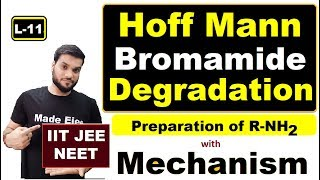 (L-11) Hoff-Mann-Bromamide-degradation || Amine preparation || with Mechanism || NEET JEE