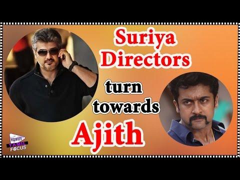 Suriya Directors Turn Towards Ajith || Latest Kollywood News Photo Image Pic